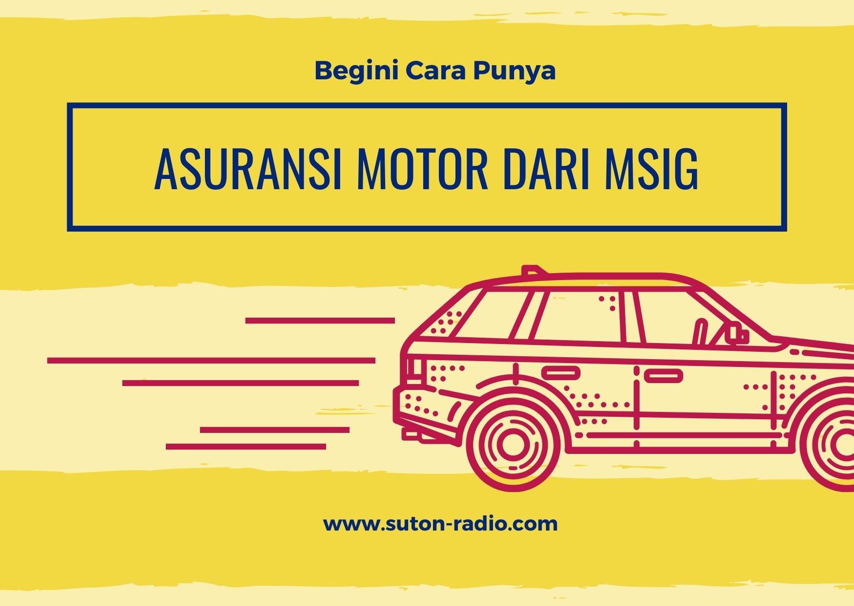 Begini Cara Punya Asuransi Motor dari MSIG